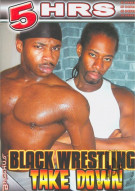 Black Wrestling Take Down Porn Movie