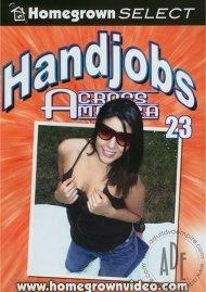 Handjobs Across America #23 Porn Movie
