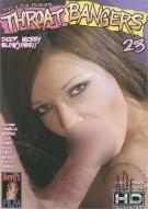 Throat Bangers 23 Porn Movie