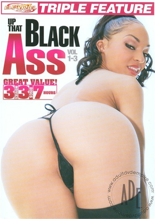 Up That Black Ass Vol. 1-3