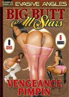 Big Butt All Stars: Vengeance Pimpin Porn Movie