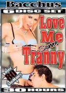 Love Me Some Tranny Porn Movie