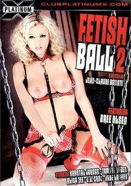 Fetish Ball 2 Porn Movie