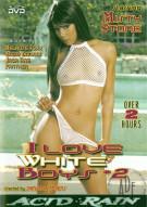 I Love White Boys 2 Porn Movie