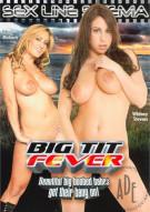 Big Tit Fever Porn Video