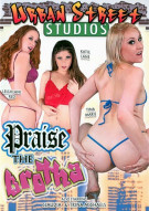 Praise The Brotha Porn Movie