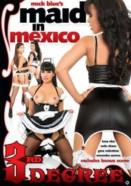 Maid In Mexico Porn Movie