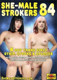 She-Male Strokers 84 Porn Video