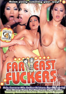 Far East Fuckers Porn Movie