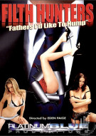 FILTH Hunters: Father's I'd Like To Hump Porn Video