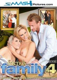 Friends And Family 4 Porn Video