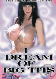 I Dream Of Big Tits Porn Movie