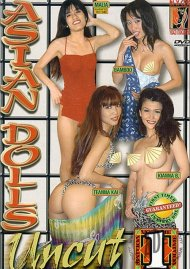 Asian Dolls Uncut Vol. 1 Porn Movie
