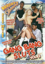 Gang Bang Sluts Vol. 2 Porn Movie