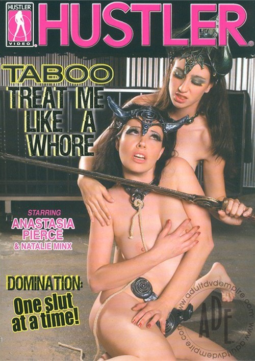 Taboo: Treat Me Like A Whore