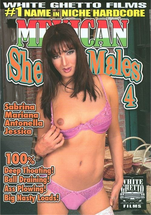 Mexican Shemales 4 (2014) | Adult DVD Empire: www.adultdvdempire.com/1694658/mexican-shemales-4-porn-movies.html