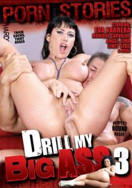Drill My Big Ass 3 Porn Movie