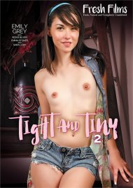 Tight And Tiny 2 HD porn video from Fresh Films.