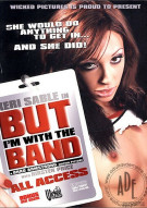 But Im With The Band Porn Movie