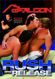Rush and Release Porn Movie