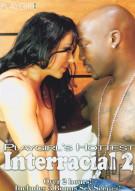 Playgirls Hottest Interracial 2 Porn Movie