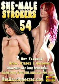 She-Male Strokers 54 Porn Movie