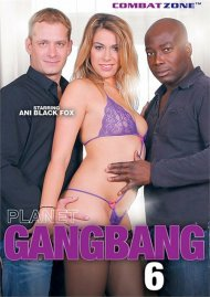 Planet GangBang #6 Porn Movie
