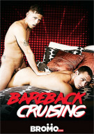 Bareback Cruising Porn Movie