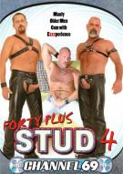 Forty Plus Stud 4 Porn Movie