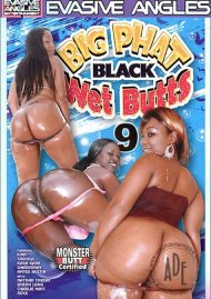Big Phat Black Wet Butts 9 Porn Movie