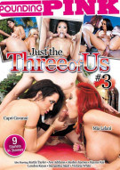 Just The Three Of Us #2 Porn Video