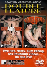 Give & Take / Trade 4 Trade Porn Video