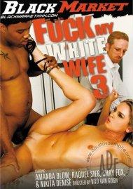 Fuck My White Wife 3 Porn Movie