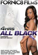 All Black - 4 Hrs Porn Movie