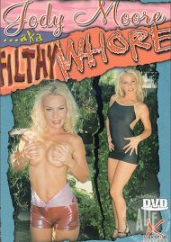 Jody Moore AKA Filthy Whore Porn Movie