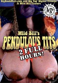 Wild Bill's Pendulous Tits Porn Video