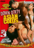 Down & Dirty Asian Coeds Vol. 3 Porn Video