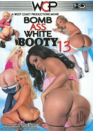 Bomb Ass White Booty 13 Porn Movie