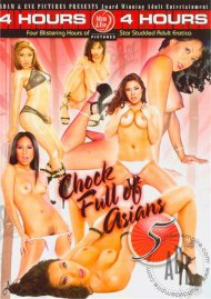 Chock Full Of Asians 5 Porn Movie