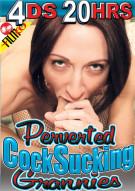 Perverted Cock Sucking Grannies Porn Movie
