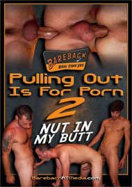 Pulling Out Is For Porn 2 Porn Video