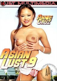Asian Lust 9 Porn Movie