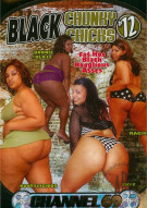 Black Chunky Chicks #12 Porn Movie