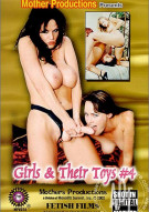 Girls & Their Toys #4 Porn Movie