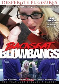 Backseat Blowbangs Porn Video