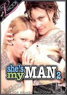Shes My Man 2 Porn Movie