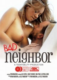 Teen Fidelity's Bad Neighbor #1 DVD porn movie from Porn Fidelity.