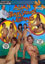 Asian Transsexual Lesbians 3 Porn Movie