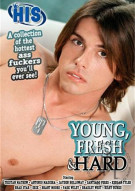 Young, Fresh & Hard Porn Movie