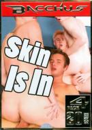 Skin Is In Porn Movie